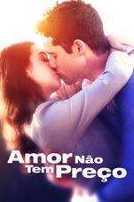Capa do filme Amor Não Tem Preço