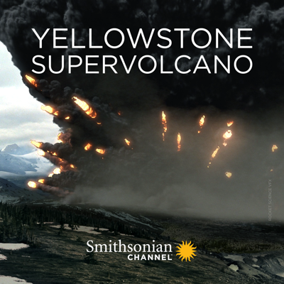Yellowstone Supervolcano, Season 1 HD Download