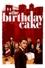 Jimmy Giannopoulos - The Birthday Cake  artwork