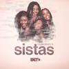 Sistas - Tyler Perry's Sistas, Season 3  artwork
