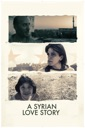 Affiche du film A Syrian Love Story
