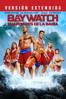 Baywatch: Guardianes de la Bahía (Versión extendida) - Seth Gordon