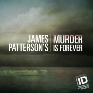 James Patterson's Murder is Forever, Season 1