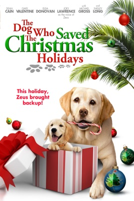 The Dog Who Saved Christmas.The Dog Who Saved The Christmas Holidays On Itunes