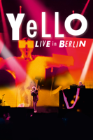Yello: Live In Berlin