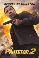 Capa do filme O Protetor 2