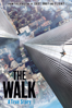 Robert Zemeckis - The Walk  artwork