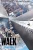 The Walk - Robert Zemeckis
