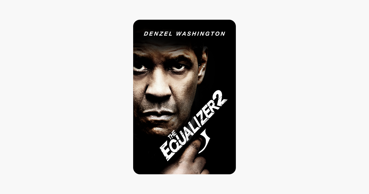 The Equalizer 2 on iTunes