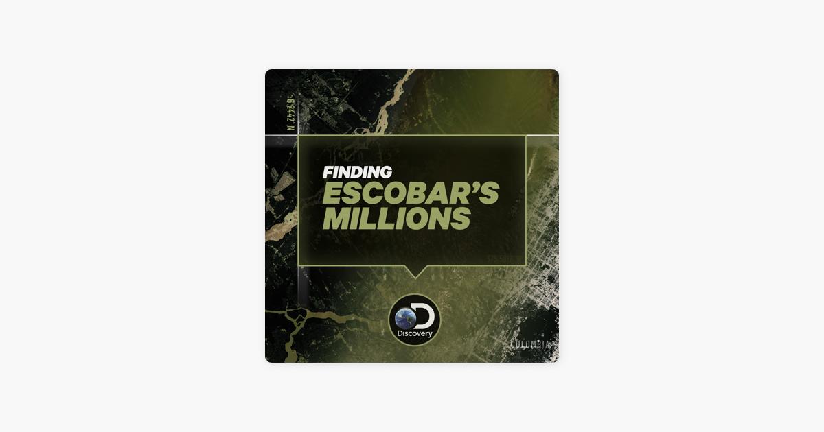 finding escobars millions season 1 episode 3 watch online