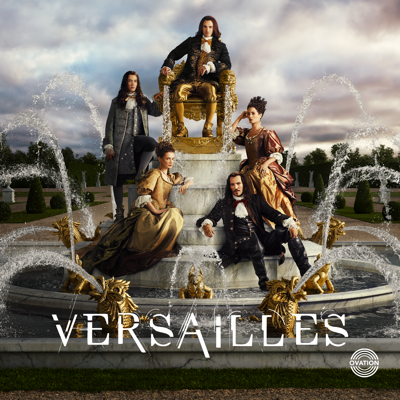 Versailles, Season 3 HD Download
