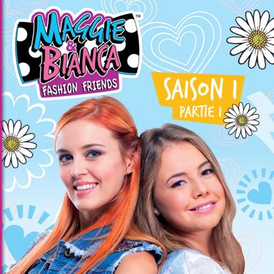 Maggie & Bianca, Saison 1, Pt. 1 - Maggie & Bianca