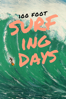 100 Foot Surfing Days - Josh Pomer