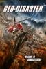 Geo-Disaster - Movie Image
