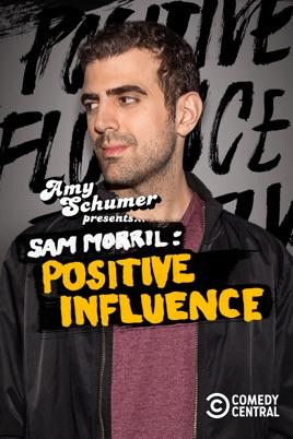 amy schumer presents sam morril positive influence