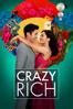 Crazy Rich - Jon M. Chu