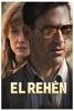El Rehén - Movie Image