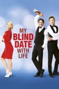 Affiche du film My blind date with life