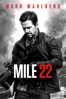 Peter Berg - Mile 22  artwork