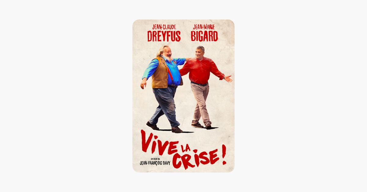 Vive La Crise