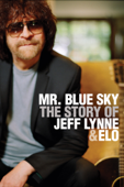 Mr. Blue Sky - The Story of Jeff Lynne & ELO