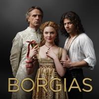 Télécharger The Borgias, Saison 3 (VF) Episode 8