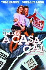 Capa do filme Um Dia a Casa Cai (1986)