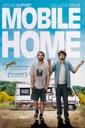 Affiche du film Mobile Home
