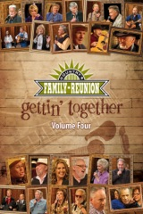 Country's Family Reunion – Gettin' Together: Volume Four