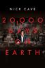 20,000 Days On Earth - Iain Forsyth & Jane Pollard