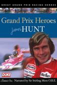 James Hunt Grand Prix Hero