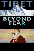 Tibet: Beyond Fear