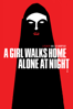 Ana Lily Amirpour - A Girl Walks Home Alone At Night  artwork