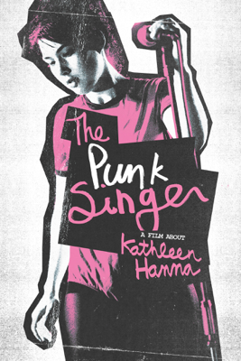The Punk Singer - Sini Anderson
