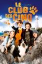 Affiche du film Le Club des Cinq - le film