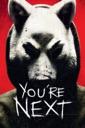 Affiche du film You\'re Next