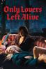 Jim Jarmusch - Only Lovers Left Alive  artwork