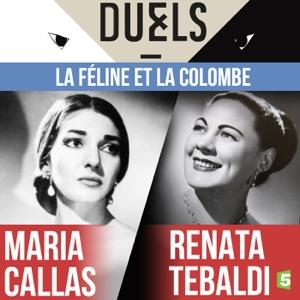 Maria Callas / Renata Tebaldi : la féline et la colombe - Episode 1