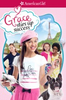 American Girl: Grace Stirs Up Success (iTunes)