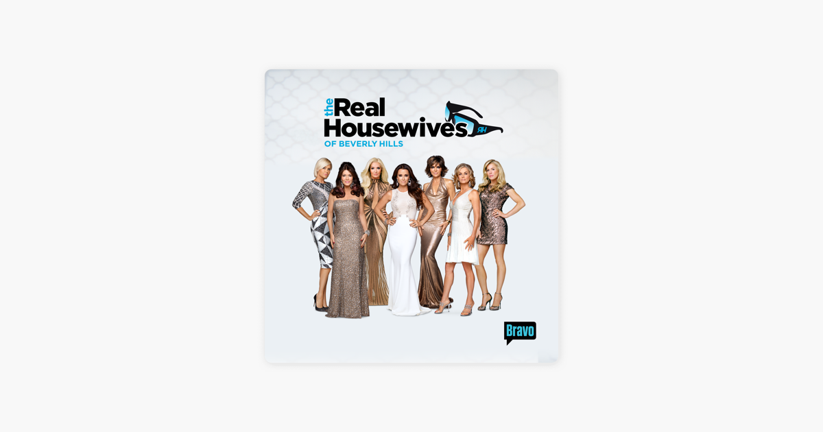The Real Housewives Of Beverly Hills Season 6 On Itunes
