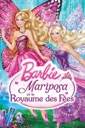 Affiche du film Barbie™ Mariposa et le royaume des fées