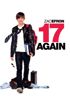 17 Again Movie Synopsis, Reviews