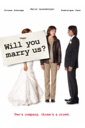 Affiche du film Will You Marry Us ?