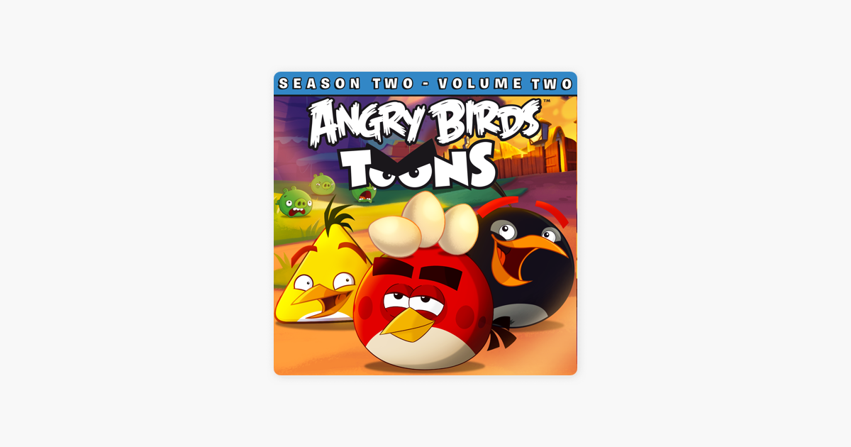 ‎Angry Birds Toons, Season 2 Volume 2