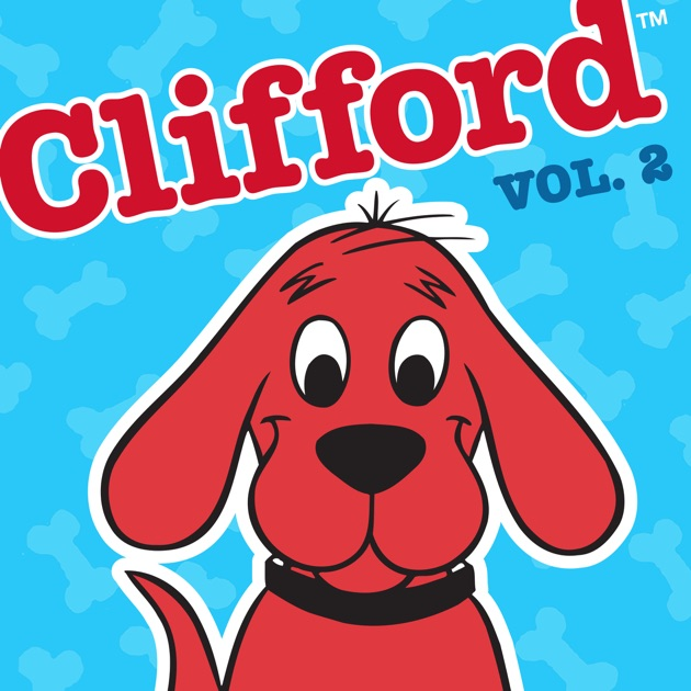 clifford the big red dog vol 2 on itunes