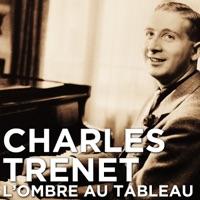 Télécharger Charles Trenet, l'ombre au tableau Episode 1