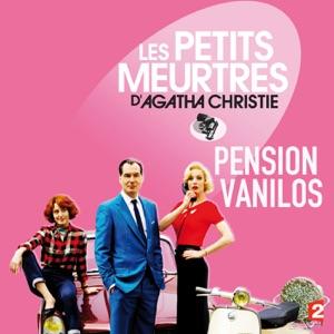 Les petits meurtres d'Agatha Christie, Saison 2, Ep 8 : Pension Vanilos - Episode 1