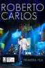 Roberto Carlos: Primera Fila (Portuguese Version) - Roberto Carlos