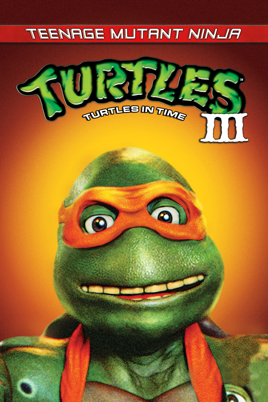 Teenage Mutant Ninja Turtles Iii On Itunes