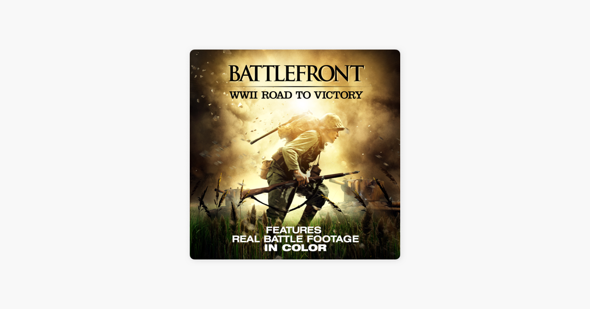 Battlefront WWII: Road to Victory
